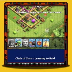 Clash of Clans - Learning to Raid
